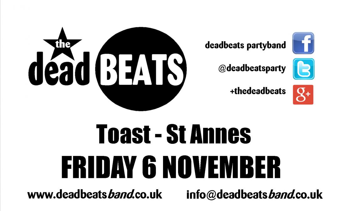 Toast- St Annes