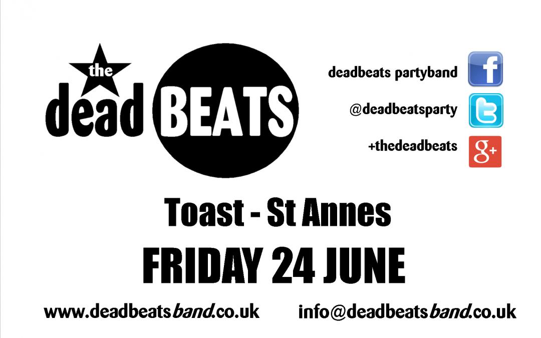 Toast – St Annes