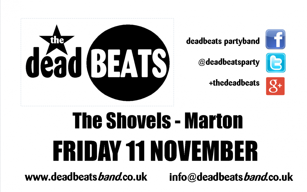 Deadbeats @ The Shovels This Friday! (11th November)