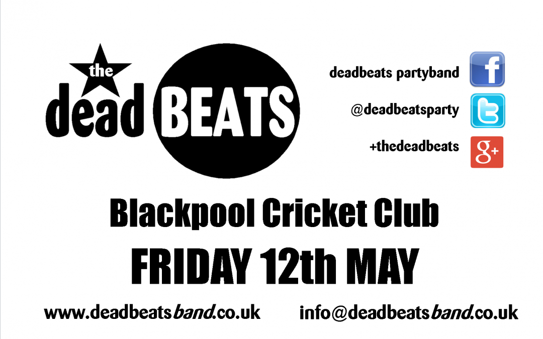 STOP PRESS!! BLACKPOOL CRICKET CLUB *MARQUEE* THIS FRIDAY – 9PM START Tickets £2