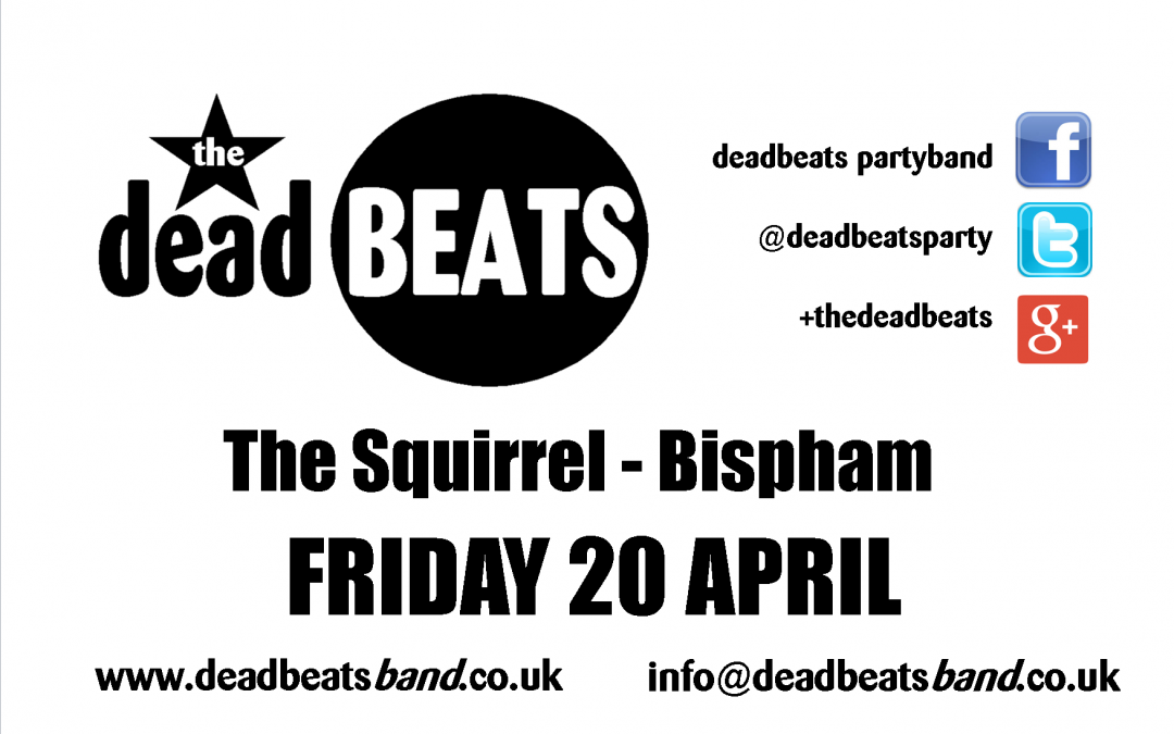 The Squirrel, Bispham- Fri 20 April