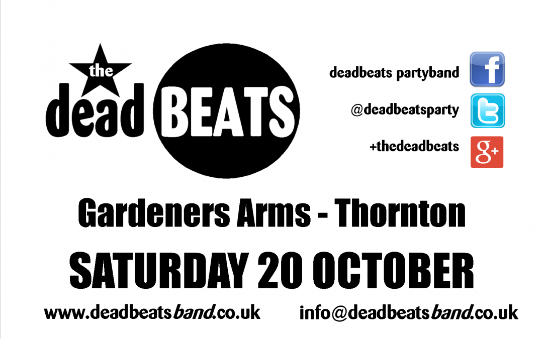 Gardeners Arms- Sat 20th Oct
