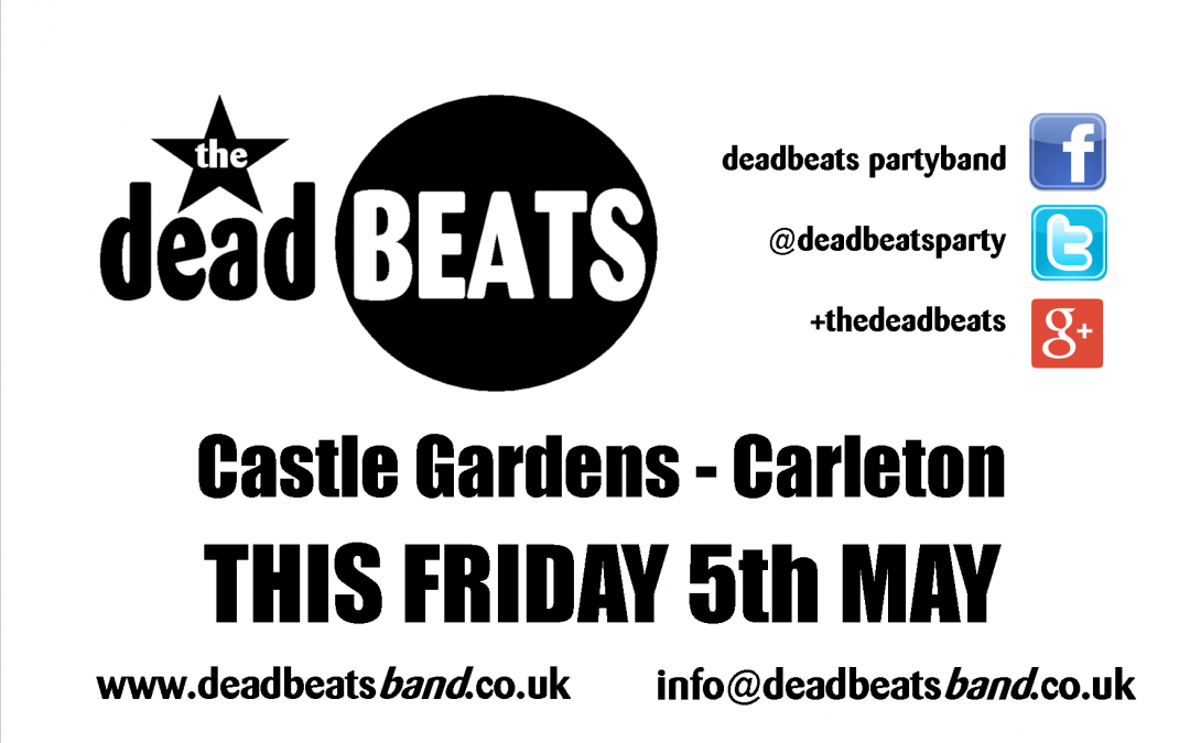 Castle Gardens- This Friday 5 May