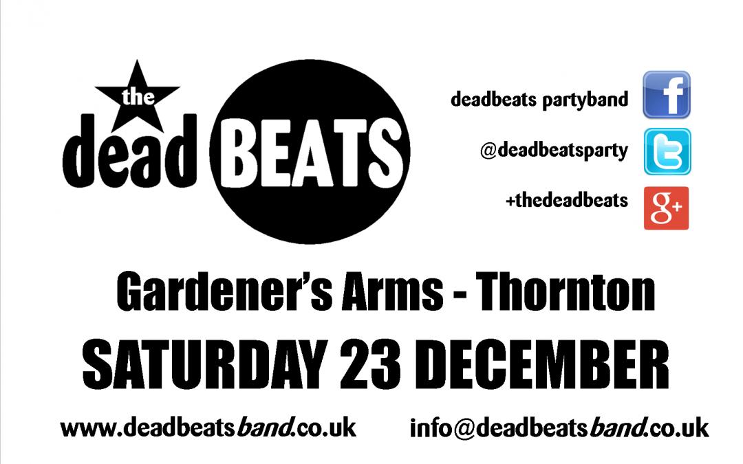 Gardeners Arms, Thornton- Sat 23 Dec